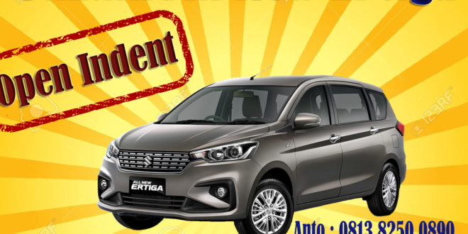 ALL NEW SUZUKI ERTIGA OPEN INDENT