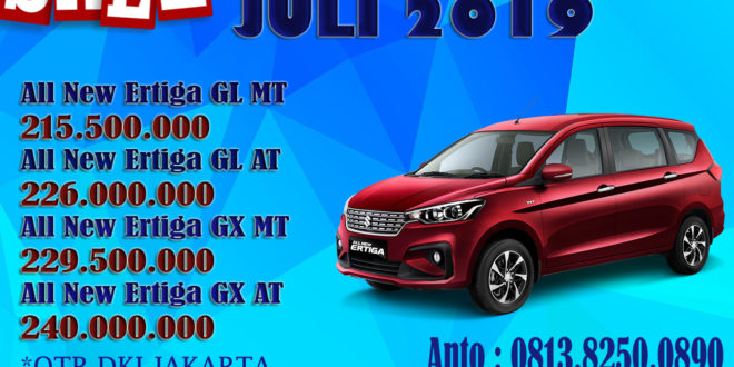 HARGA MOBIL SUZUKI ERTIGA BULAN JULI 2019