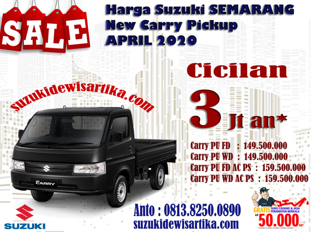 HARGA SUZUKI NEW CARRY PICKUP WILAYAH SEMARANG BULAN APRIL 2020