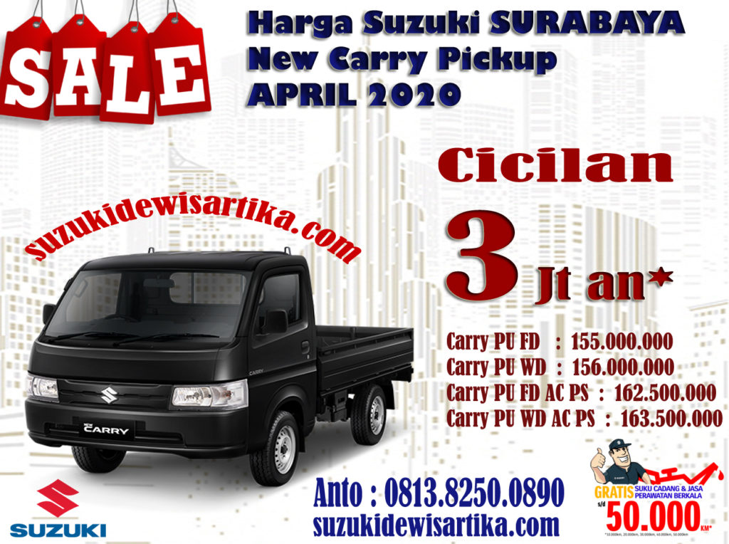 HARGA SUZUKI NEW CARRY PICKUP WILAYAH SURABAYA BULAN APRIL 2020