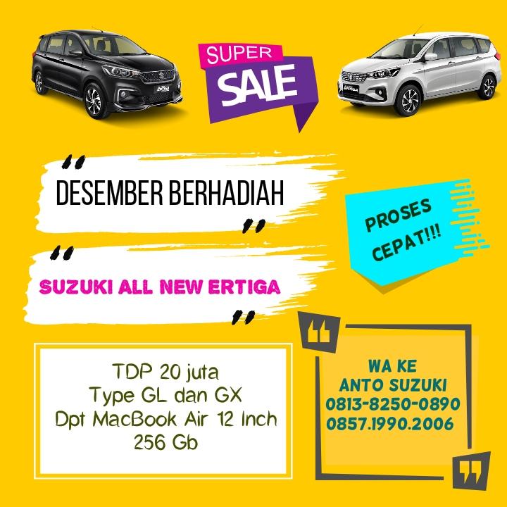 Beli Suzuki All New Ertiga type GL dan GX banyak untungnya di bulan desember 2019