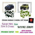 Suzuki New SX4 S Cross Atau Suzuki Jimny Mobil pilihan anda