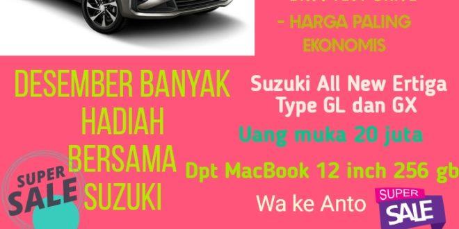 Desember Banyak Hadiah Bersama Suzuki Ertiga