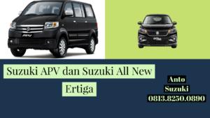Suzuki APV dan Suzuki ALl New Ertiga