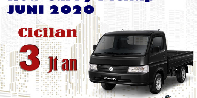 PROMO SUZUKI NEW CARRY PICKUP JUNI 2020
